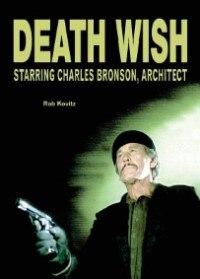 Death Wish: Starring Charles Bronson, Architect