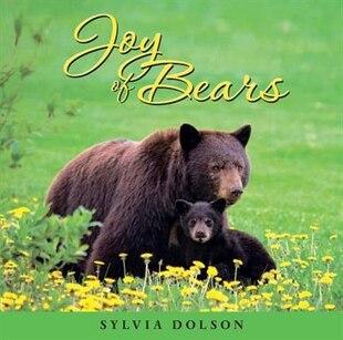 Joy of Bears: Inspiration for the Soul