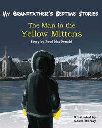 The Man in the Yellow Mittens