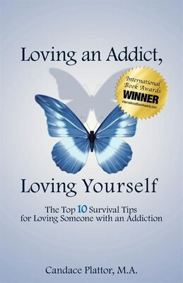 Book Loving An Addict, Loving Yourself by Candace Plattor