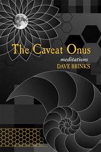 Caveat Onus: Meditation