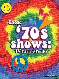 Those 70's Shows:TV Trivia & Puzzles