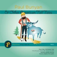 Paul Bunyan and Other American Tall Tales