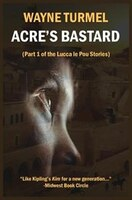 Acre's Bastard: Historical Fiction from the Crusades