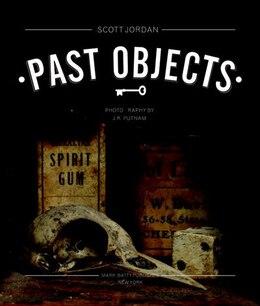 Book Past Objects by Scott Jordan