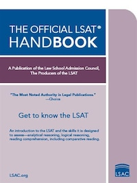 The Official LSAT Handbook: Get To Know The Lsat