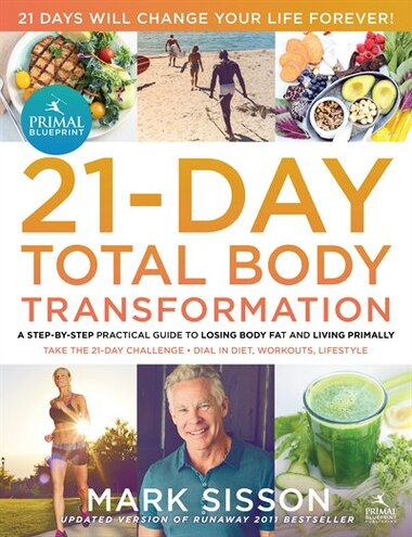 The primal blueprint 21 day total body transformation a step by the primal blueprint 21 day total body transformation a step by step malvernweather Images