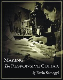 Making the Responsive Guitar
