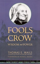 Fools Crow: Wisdom & Power