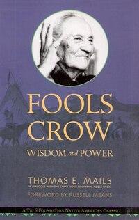 Fools Crow: Wisdom & Power