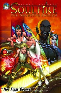 Michael Turner's Soulfire Definitive Edition Volume 1