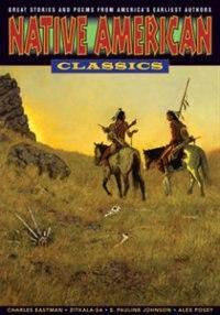 Graphic Classics Volume 24: Native American Classics: Graphic Classics Volume 24