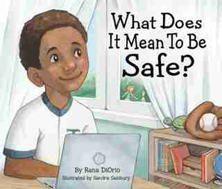 What Does It Mean To Be Safe? de Rana Diorio
