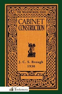 Cabinet Construction by James Carruthers Brough