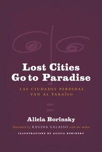 Lost Cities Go To Paradise: Las Ciudades Perdidas Van Al Paraíso