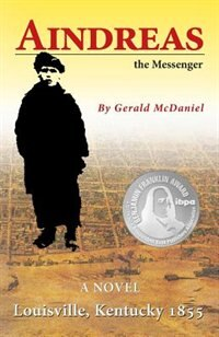 Aindreas the Messenger by Gerald McDaniel