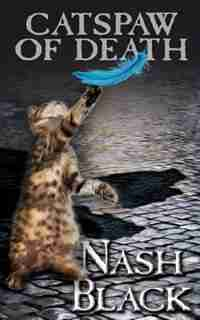 Catspaw Of Death by Nash Black