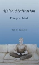 Kelee Meditation: Free Your Mind