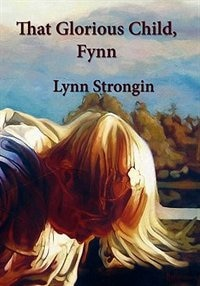 That Glorious Child, Fynn: Stories of Children, North, South & Irish Greater Than, Lesser Than