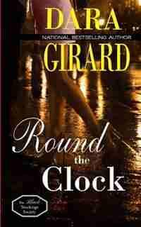 Round the Clock by Dara Girard