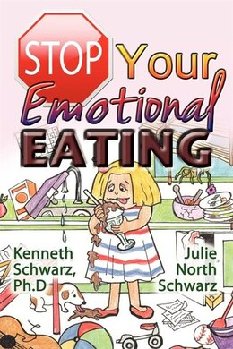 Book Stop Your Emotional Eating by Kenneth Schwarz Phd