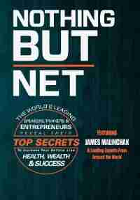 Nothing But Net by James Malinchak