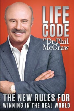 Book Life Code: The New Rules For Winning In The Real World by Phil Mcgraw