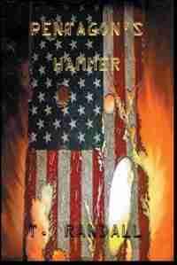 PENTAGON'S HAMMER: 12 Days to Armageddon by Tino Randall