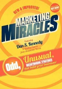 Marketing Miracles by Dan Kennedy