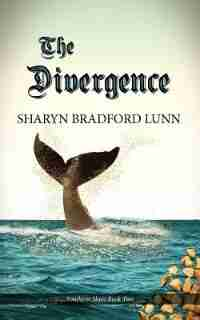The Divergence by Sharyn Bradford Lunn