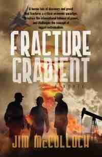 Fracture Gradient by Jim Mcculloch
