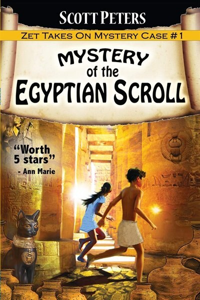 Mystery of the Egyptian Scroll: Adventure Books For Kids Age 9-12 by Scott Peters
