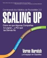 Scaling Up (Dominando los Hábitos de Rockefeller 2.0): Cómo es que Algunas Compañías lo Logran.y…