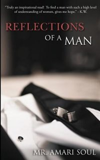 Reflections Of A Man Book By Mr Amari Soul Paperback Chapters