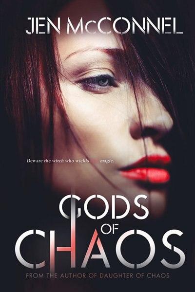 Gods Of Chaos by Jen Mcconnel