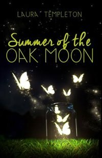 Book Summer Of The Oak Moon by Laura Templeton
