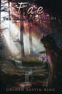 Fae: The Realm of Twilight