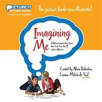 Imagining Me