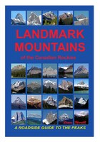 Landmark Mountains Of The Canadian Rockies