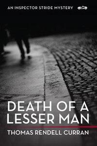 Death of A Lesser Man