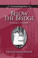 Below the Bridge: Growing up on the Southside (St. John's)