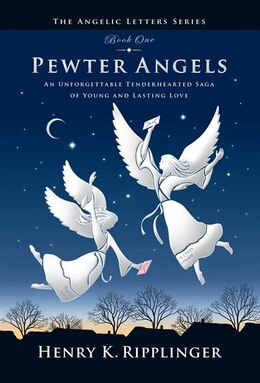 Book Pewter Angels by Henry K. Ripplinger