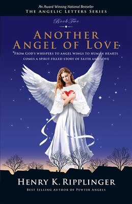 Book Another Angel Of Love by Henry K. Ripplinger