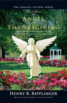 Book Angel of Thanksgiving by Henry K. Ripplinger