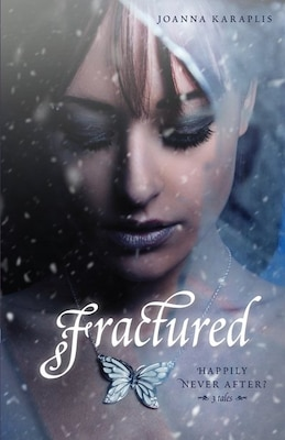 Book Fractured: Happily Never After? 3 Tales by Joanna Karaplis