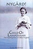 Child of Lamposaari: The Inspiring Story of Hilkka Nygard by Linda McIntosh