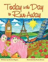 Today Is The Day To Run Away