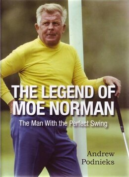 Book Legend Of Moe Norman by Na