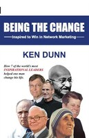 Being the change: Inspired to Win in Network Marketing