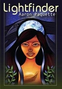 Book Lightfinder by Aaron Paquette